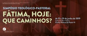 Simpósio Teológico-Pastoral - Santuário de Fátima